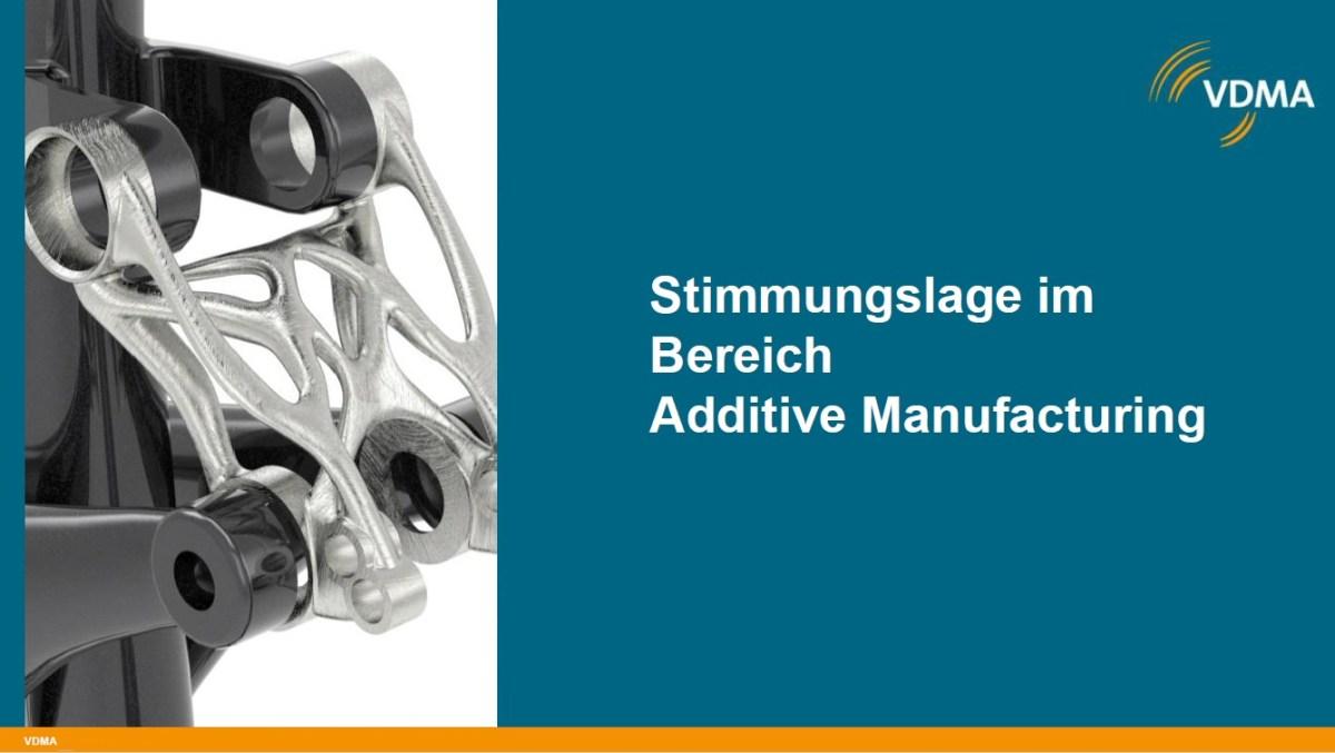 VDMA Stimmungslage im Bereich Additive Manufacturing 2019